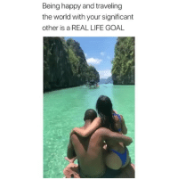 Life, Memes, and True: Being happy and traveling  the world with your significant  other is a REAL LIFE GOAL True happiness right here 👌🏼🌴 travelling wanderlust