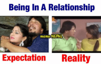 True, Nepal, and Nepali: Being In A Relationship  meme NEPAL  Expectation  Reality True!