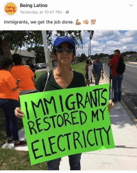 "Memes, 🤖, and How: Being Latino  sterday at 10:47 PM .  Immigrants, we get the job done.  嘲型  IMMIGRANIS  RESTORED MY  ELECTRICITY ""Look how far I've come"" linmanuelmiranda hamilton @residente"