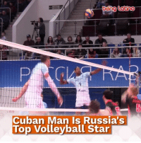 A Cuban Man Is One Of Europe's Top Volleyball Stars!: being Lotino  -5  Cuban Man Is Russia's  Top Volleyball Star A Cuban Man Is One Of Europe's Top Volleyball Stars!