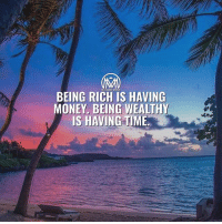 "Being Rich, Memes, and Money: BEING RICH IS HAVING  MONEY. BEING WEALTHY  IS HAVING TIME If you're like most people, you're probably thinking, ""What's the difference?"" Turns out it has less to do with your assets and more to do with your mind-set 🤔 - Those who are wealthy, have achieved financial security because they're in control of their money. (AND their time) - The rich, by contrast, may have more zeros at the end of their paychecks, but they have far more precarious financial situations. - What's your opinion on both? Leave a comment below! ⌚️ 💰 - rich wealthy millionairementor"