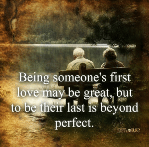 Great But: Being someone's first  love may be great, but  to be their last is beyond  perfect.  LOSSONS  LaRiteD Lfe