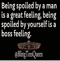 Memes, She Knows, and 🤖: Being spoiled by a man  is a great feeling, being  spoiled by yourself is a  boss feeling  oblingTeesQueen REAL TALK - I don't know no other way to say this, but if a woman CONTINUES to be taken advantage of by different men, then one of the main reasons this is happening to her is that she DOES NOT know the signs or warnings or things to look for that will indicate what type of man she is dealing with. When she knows these things in advance, she WON'T get hurt, used, abused or taken advantage of.   I have seen the devastating effects that men playing with a woman's emotions can have on a woman and because of that, when I wrote the ebook Mind Games Men Play On Women, that was the focus then and still is the focus now, to TEACH women from a MAN'S perspective what many men do and the TRICKS many men use to take advantage of a woman. If you want to know what to look for so this doesn't happen to you or any other woman close to you that you can pass this information on to, then please invest $1.00 to get this ebook now. To get this ebook for $1.00 please go to: http://www.WordsOfWisdomForWomen.com    Anthony (Page Admin)