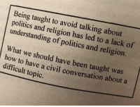 """Facts, Memes, and Politics: Being taught to avoid talking about  politics and religion has led to a lack of  understanding of politics and religion.  What we should have been taught was  ow to have a civil conversation about a  difficult topic. In this day and age, feelings carry more weight than facts and """"social justice"""" reigns over real justice. Igniting Liberty features real, difficult conversations that can help us get to the truth."""