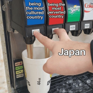 #otaku #manga #meme #funny #anime #animememe #otakumeme #funnymeme #lol #hilarious #weeb #weebs #weebmeme #hilariousmeme #funnyanime #animememes #otakumemes #animeme #animemes: being  the most  being the  most  cultured pervertedpri CokE  country country  PUSH  PUSH  Japan  Dడి  LDE  LEMON  cCLLA #otaku #manga #meme #funny #anime #animememe #otakumeme #funnymeme #lol #hilarious #weeb #weebs #weebmeme #hilariousmeme #funnyanime #animememes #otakumemes #animeme #animemes