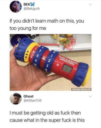"""Club, Jesus, and Tumblr: BEKW  @Bekgurk  If you didn't learn math on this, you  too young for me  lo  FBODANK MEMEOLOGY  Ghost  @KillianTrill  I must be getting old as fuck then  cause what in the super fuck is this <p><a href=""""http://laughoutloud-club.tumblr.com/post/174634590506/what-in-the-black-jesus-is-that"""" class=""""tumblr_blog"""">laughoutloud-club</a>:</p>  <blockquote><p>What in the black Jesus is that?</p></blockquote>"""