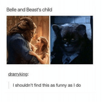 Funny, Tumblr, and Good: Belle and Beast's child  drarryking  I shouldn't find this as funny as I do green tea w Moroccan mint tastes so good
