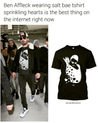 I need this 😁 💞 teespring.com-extralove (@mandemstore): Ben Affleck wearing salt bae tshirt  sprinkling hearts is the best thing on  the internet right now  Camandemstore I need this 😁 💞 teespring.com-extralove (@mandemstore)