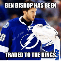 Memes, 🤖, and Bishop: BEN BISHOP HAS BEEN  Aoai  TRADED TO THE KINGS HOLY Don't they already have Quick? Does that mean he's getting traded?? nhl hockey tampabaylightning lakings