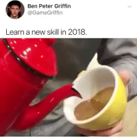About to try this now: Ben Peter Griffin  GameGriffin  Learn a new skill in 2018 About to try this now