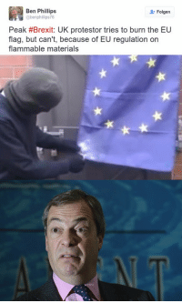 Hello darkness: Ben Phillips  Folgen  abenphillips76  Peak #Brexit: UK protestor tries to burn the EU  flag, but can't, because of EU regulation on  flammable materials Hello darkness