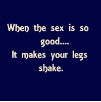 Why do legs shake after sex