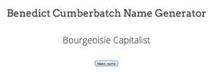Benedict Cumberbatch Name: Benedict Cumberbatch Name Generator  Bourgeoisie Capitalist  Make name