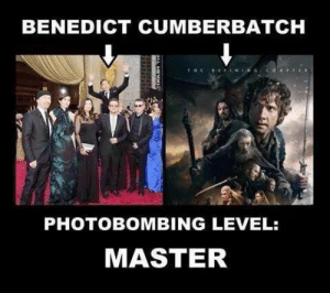: BENEDICT CUMBERBATCH  PHOTOBOMBING LEVEL:  MASTER