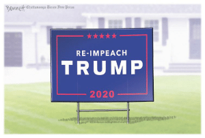 Up Yours Donald, Up Yours...: Bennett Chattanooga Times Free Press  RE-IMPEACH  TRUMP  2020 Up Yours Donald, Up Yours...