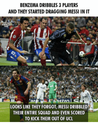 Memes, Squad, and Messi: BENZEMA DRIBBLES 3 PLAYERS  AND THEY STARTED DRAGGING MESSI IN IT  PCD THE  DYNAMITE  LOOKS LIKE THEY FORGOT, MESSI DRIBBLED  THEIR ENTIRE SQUAD AND EVEN SCORED  TO KICK THEM OUT OF UCL 🔥🔥