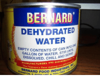 Chill, Food, and Free: BERNARD  DEHYDRATED  WATER  EMPTY  CONTENTS O CAN INTO  ONE  GALLON OF WATER. STS ERVE  DISSOLVED. CHILL  UNTIL  AND S  RIBUTO  rablis  RIES  MANUFA  TheUFACTURERS AND DIST  ation's fine eating es  NRD FOOD INDST  STON, IL 0204 148 TOLL  FREE 1 The South African government distributes rations to citizens of Johannesburg as drought continues (2018)