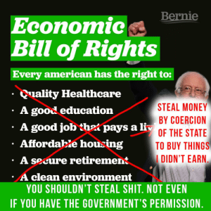 f3e5196d2c0ef Bad, Money, and Shit: Bernie Economic Bill of Rights Every american has the
