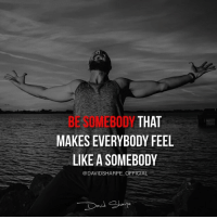 Homeless, Memes, and School: BESOMEBODY THAT  MAKES EVERYBODY FEEL  LIKE A SOMEBODY  @DAVIDSHARPE OFFICIAL Here is a JAW-DROPPING story of MULTI MILLION MARKETER @davidsharpe_official that LITERALLY started from less than 0. I hope many of my followers will find inspiration and the right way to succeed online by following a person that made it, FOR REAL and had this background: - Dropped out of High-school in 9th grade. - Fathered a child at 16. - Developed a drug addiction. - Was homeless. - Almost died from a serious disease. …and was anyhow able to generate over 170 millions in sales, 8-figures a year in profits and is still growing! He showed me and thousands of people that actually nothing can stop you from achieving. Nothing can stop you from being who you dream. or actually, the only person that can stop you is YOU. Guys, DOUBLE TAP this if you are inspired and ready to make this 2017 UNFORGETTABLE. Follow -> @davidsharpe_official