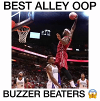 Memes, 🤖, and Oop: BEST ALLEY OOP  15  BUZZER BEATER The Best Alley Oop Buzzer Beaters! 😱🔥 Tag a Friend 💯 - Follow me @boldmixes for more!