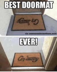Lol go away rofl cool haha lol go away lmao: BEST DOORMAT  ome  via awesomeinventions.com  EVER Lol go away rofl cool haha lol go away lmao