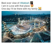 Memes, Being There, and 🤖: Best ever view of #Makkah  N  am in Love with that place  One day I'll be there with my family