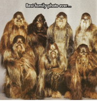 Dank, Family, and Best: Best family photo evergoo Wookie what we have here.