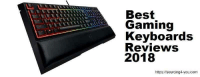 """Omg, Tumblr, and Best: Best  Gaming  Keyboards  Reviews  2018  https://sourcing4-you.com <p><a href=""""https://omg-images.tumblr.com/post/168818750527/best-gaming-keyboards-2018-buyers-guide-reviewed"""" class=""""tumblr_blog"""">omg-images</a>:</p><blockquote><p> <a href=""""https://sourcing4-you.com/best-gaming-keyboards-2018/"""">Best Gaming Keyboards 2018 – Buyers Guide Reviewed for Gaming</a>  <br/></p></blockquote>"""
