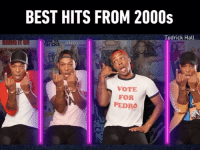 9gag, Memes, and Music: BEST HITS FROM 2000s  odrick Hall  VOTE  FOR  PEDRO The music of my childhood! By @todrick - 9gag music 2000s