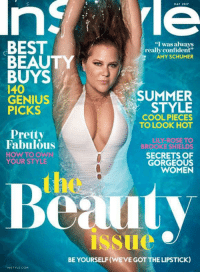 """lily rose: BEST  """"I was always  really confident""""  AMY SCHUMER  BEAUTY  BUYS  I40  SUMMER  GENIUS  STYLE  PICKS  COOL PIECES  TO LOOK HOT  Pretty  LILY ROSE TO  Fabulous  BROOKE SHIELDS  HOW TO OWN  SECRETS OF  YOUR STYLE  GORGEOUS  WOMEN  Beauty  BE YOURSELF(WEVE GOTTHE LIPSTICK)  INSTYLE COM"""