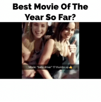 """Ass, Bad, and Jamie Foxx: Best Movie Of The  Year So Far?  Movie: """"baby driver"""" 17 thumbs up WTF does Hollywood produce so many stupid movies? Trust me this one is finally a good movie (""""Get Out"""" was good too)... Go see """"Baby Driver."""" I'm not getting paid to say this. It's just what Hollywood should be producing: bad ass dialogue, soundtrack, action, acting (Kevin Spacey, Jamie Foxx, John Hamm), creativity..."""