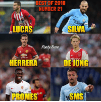 The Advent calendar is back 🎅🏽 Who's been the best 21? 👇 Follow @Footy.Base ✅: BEST OF 2018  NUMBER 21  LUCAS  SILVA  Footy.Base  HEVROLET  HERRERA  DEONG  帘  AzO  UN  Pla  RES  acren  PROMES  SMS The Advent calendar is back 🎅🏽 Who's been the best 21? 👇 Follow @Footy.Base ✅