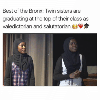 Memes, Best, and Best Of: Best of the Bronx: Twin sisters are  graduating at the top of their class as  valedictorian and salutatorian.