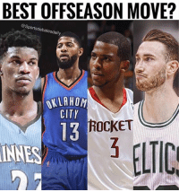 Which move will better the franchise the most? @sportsdebatesdaily Tags: NBA Baller Moves: BEST OFFSEASON MOVE?  @Sportsdebatesdaily  KLAHOM  CITY  13  ROCKET  INNES  ELTIC Which move will better the franchise the most? @sportsdebatesdaily Tags: NBA Baller Moves
