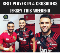 Memes, Best, and Rugby: BEST PLAYER IN A CRUSADERS  JERSEY THIS WEEKEND  RUGBY  MEMES  Instagnam  Standard  en  CRUSADERS Legit 😂😂🦁 rugby LionsNZ2017 crusaders