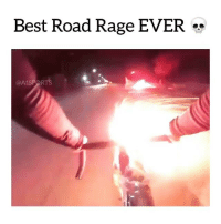 Memes, Best, and 🤖: Best Road Rage EVER **  @A1SPORTS Top notch road rage right here💥👌😩😂 Tag a friend Follow @laugh.r.us