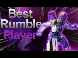 Destiny, Best, and World: Best  Rumble  Player Playing Against The Best Rumble Player In The World (Destiny 2)