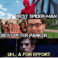 """Reminder this is just my opinion lol. . . To me Tom is the best Spider-Man. He has the quips and he just feels like Spider-Man. Tobey is the best Peter for me. I just love how dorky he is. You'd never guess he was Spider-Man. """"You really are a freak Parker"""" I just loved the whole Spider-Man no more storyline too. Andrew well I think he did the best he could for what he was given. He was NOT the problem in those movies. His back was hurting from carrying them. Still sad it had to come to end how it did for the guy but later he was in hacksaw ridge so🤷♂️🤷♂️🤷♂️ . . . What do you think?🤔Let me know down below! Feel free to comment and share just give credit! . . . . . . . . . . . . . justiceleague peterparker batman superman flash cyborg aquaman benaffleck milesmorales jasonmomoa galgadot venom bvs batmanvsuperman blackpanther spidermanps4 wonderwoman dc dceu dccomics spiderman spidey ironman tomholland spidermanhomecoming marvel mcu andrewgarfield samraimi tobeymaguire: BEST SPIDER-MAN  BEST PETER PARKER  UH. A FOR EFFORT Reminder this is just my opinion lol. . . To me Tom is the best Spider-Man. He has the quips and he just feels like Spider-Man. Tobey is the best Peter for me. I just love how dorky he is. You'd never guess he was Spider-Man. """"You really are a freak Parker"""" I just loved the whole Spider-Man no more storyline too. Andrew well I think he did the best he could for what he was given. He was NOT the problem in those movies. His back was hurting from carrying them. Still sad it had to come to end how it did for the guy but later he was in hacksaw ridge so🤷♂️🤷♂️🤷♂️ . . . What do you think?🤔Let me know down below! Feel free to comment and share just give credit! . . . . . . . . . . . . . justiceleague peterparker batman superman flash cyborg aquaman benaffleck milesmorales jasonmomoa galgadot venom bvs batmanvsuperman blackpanther spidermanps4 wonderwoman dc dceu dccomics spiderman spidey ironman tomholland spidermanhomecoming marvel mcu andrewgarfield samrai"""