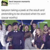 Memes, 🤖, and Oscar: best taeyeon moments  aty moments  taeyeon taking a peek at the result and  pretending to be shocked when tts won  (oscar worthy)  CHO m Typical . . . . . . Credit to owner✌