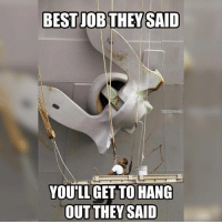 Memes, Best, and Navy: BEST UOBTHEY SAID  YOUTLLIGET TO HANG  OUT THEY SAID hangaround navy anchor seaman