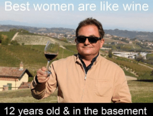 Hmmmmmm by IsakSolarInte MORE MEMES: Best women are like wine  12 years old & in the basement Hmmmmmm by IsakSolarInte MORE MEMES