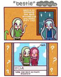 """Love, Memes, and Sorry: """"bestie""""  relatable doodles  Rach is so  annoying!  She gets  around a lot  and thinks  She's cool  rach  tina love Rach so mucn!  bestie i know a few people like that *sips on tea* but that's none of my business. (Sorry for no comic yday, was working on commissions, everyone who commissioned me will receive their work tomorrow 💙) Comment 'orange 🍊' if you read the caption"""