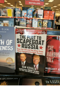 """FWD: I FOUND A BOOK FOR YOU SWEETIE!!!! PROOF THE DEEP STATE IS AGAINST TRUMP!!!!!: BESTSELLERS  INT  YOU  ELVA  ANGER  to thepresent US narrative of the world … As  A powerful  shown here, fake  gwashington, DC.""""-OLIVER STONE  THE PLOT TO  SCAPEGOAT  H OF  ENESS  hulu  How the CIA and the Deep State  Have Conspired to Vilify Russia  HANDM  TALE  Y OF RAPE  NSIBILITY  AS SEEN  IN THE  TED TALK  MARGARET AT  WITH A NEW INTRODUCTION BY I  DAN KOVALIK  INTRODUCTION BY DAVID TALBOT  NEW YORK TIMES BESTSELLING AUTHOR  TO LISTE FWD: I FOUND A BOOK FOR YOU SWEETIE!!!! PROOF THE DEEP STATE IS AGAINST TRUMP!!!!!"""