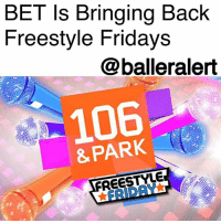 Friday, Memes, and New York: BET Is Bringina Back  Freestyle Fridays  @balleralert  106  & PARK  FREESTYLE  ★FRIDAY★ BET Is Bringing Back Freestyle Fridays - Blogged by: @RaquelHarrisTV (swipe) ⠀⠀⠀⠀⠀⠀⠀⠀⠀ ⠀⠀⠀⠀⠀⠀⠀⠀⠀ BET is about to make your Fridays a little more lyrical because they're bringing back FreestyleFridays! ⠀⠀⠀⠀⠀⠀⠀⠀⠀ ⠀⠀⠀⠀⠀⠀⠀⠀⠀ BET is giving the beloved, old-school segment from BET's 106&Park a whole new spin. BET Networks and YouTube are kicking off a worldwide interactive, video upload search for the most talented artists. ⠀⠀⠀⠀⠀⠀⠀⠀⠀ ⠀⠀⠀⠀⠀⠀⠀⠀⠀ The search will start in a non-stop live stream battle at the YouTube studios in four cities: New York, Toronto, Los Angeles and London. There, rappers will have to select one of three beats to rap off in 60 seconds or less. DJs will select a finalist from each city to be in a top 10 pick. The rapper who is voted for the most by the DJs will take the crown as the winner of their city for Freestyle Friday. The four winners will then be flown to LA to compete and be judged by celebrity judges at the Fan Fest stage at the BET Experience. The rapper who wins will go on to be the opening act for the BET hip-hop show at the Staple Center on June 23. ⠀⠀⠀⠀⠀⠀⠀⠀⠀ ⠀⠀⠀⠀⠀⠀⠀⠀⠀ The contest started March 16, and all interested rappers have to do is first subscribe to the BET Networks YouTube channel, and then post a video of themselves rapping using the hashtag FreestyleFridayBET. ⠀⠀⠀⠀⠀⠀⠀⠀⠀ ⠀⠀⠀⠀⠀⠀⠀⠀⠀ May the best rapper win!