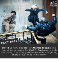 Memes, Movies, and Netflix: Betriebslerdng  Buro 1-7  Biro 1-7  DID YOU KNOW  MOVIES  FACT #562  David Leitch, director of Atomic Blonde, is a  brand ambassador for Carl F. Bucherer watch  company. This is why there are many lingering  shots of watches in his work. What's the most obvious product placement you've ever seen? Sam Raimi's Spider-Man movies were full of them! 🎥 • • • • Double Tap and Tag someone who needs to know this 👇 All credit to the respective film and producers. movie movies film tv camera cinema fact didyouknow moviefacts cinematography screenplay director actor actress act acting movienight hollywood netflix didyouknowmovies watches product