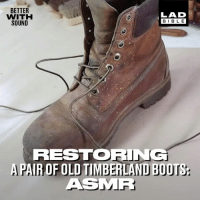 The sound of these boots being restored is just as satisfying as how they end up looking 👌👞: BETTER  WITH  SOUND  LAD  BIBLE  RESTORING  APAIR OF OLD TIMBERLAND BOOTS  ASMR The sound of these boots being restored is just as satisfying as how they end up looking 👌👞