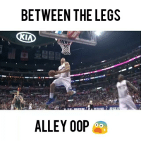 Dunk, Memes, and The Weeknd: BETWEEN THE LEGS  KIND  ALLEY OOP Rate dunk on 10! Song - The Weeknd - Attention factyballer