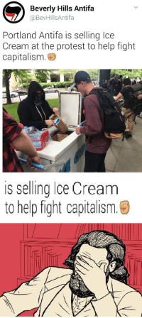 Antifa: Beverly Hills Antifa  Portland Antifa is selling Ice  Cream at the protest to help fight  capitalism.  is selling lce Cream  to help fight capitalism.