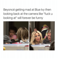 "oitnb s4 e1: Beyoncé getting mad at Blue Ivy then  looking back at the camera like ""fuck u  looking at"" will forever be funny  PNAS oitnb s4 e1"