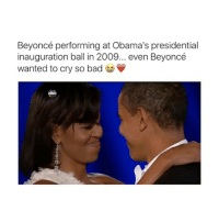 Aww Follow @okdayum for more! ❤️: Beyoncé performing at Obama's presidential  inauguration ball in  2009... even Beyoncé  wanted to cry so bad Aww Follow @okdayum for more! ❤️